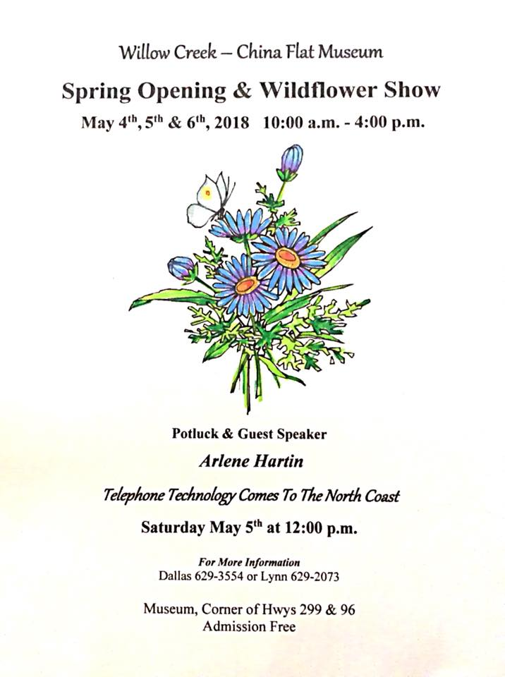 Willow Creek - China Flat Museum Spring Opening & Wildflower Show