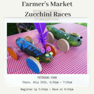 Willow Creek Farmers Market Zucchini Races